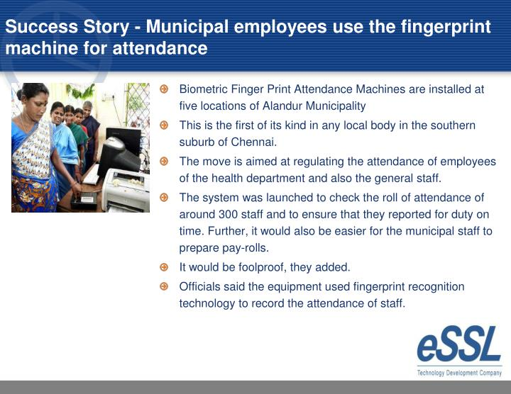 Success Story - Municipal employees use the fingerprint machine for attendance