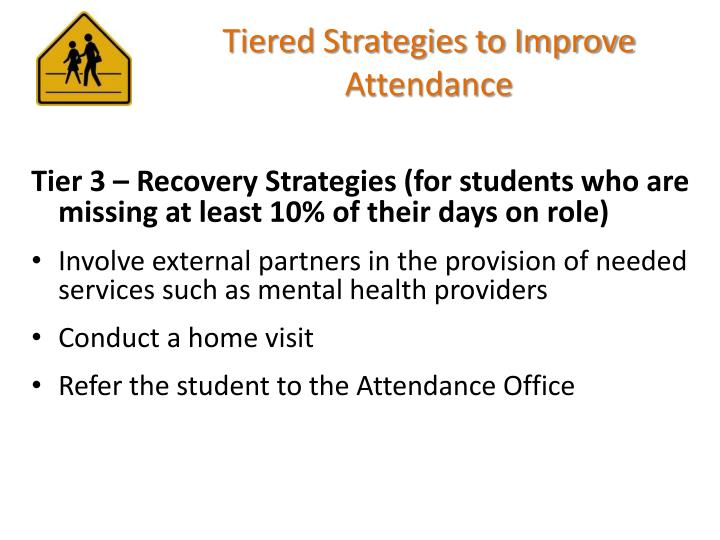 Tiered Strategies to Improve Attendance
