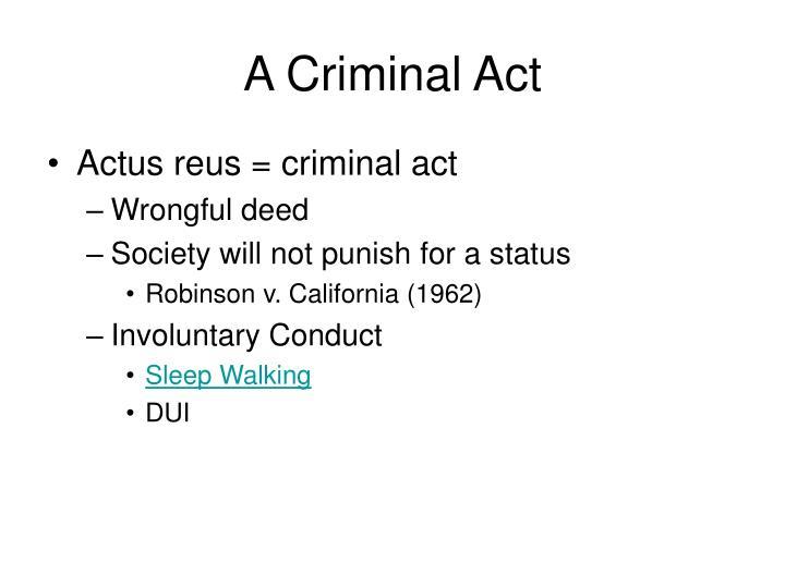 A criminal act1