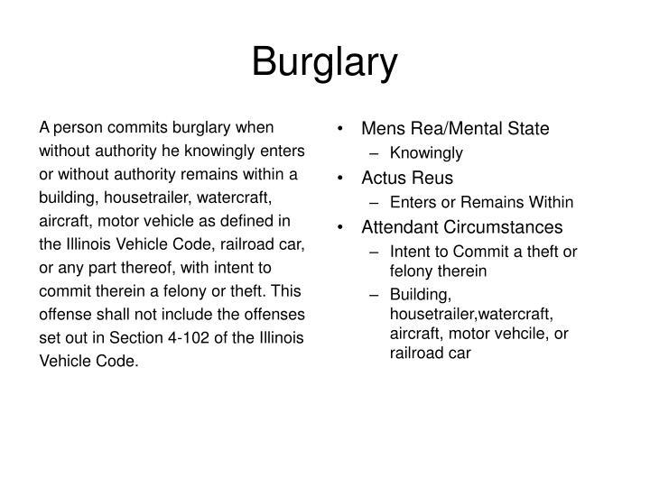 A person commits burglary when