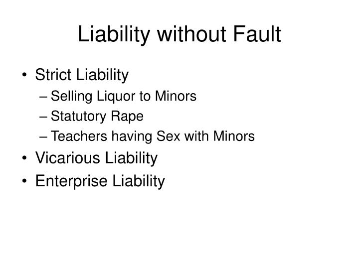 Liability without Fault