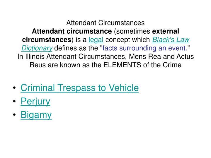 Attendant Circumstances