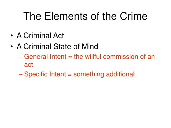 The Elements of the Crime
