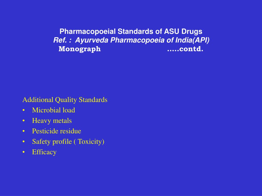 Pharmacopoeial Standards of ASU Drugs