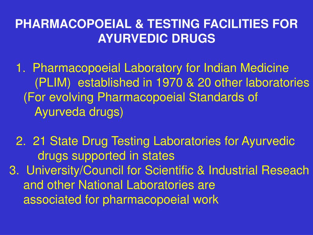 PHARMACOPOEIAL & TESTING FACILITIES FOR