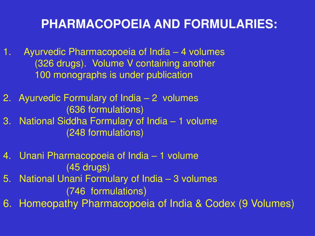 PHARMACOPOEIA AND FORMULARIES: