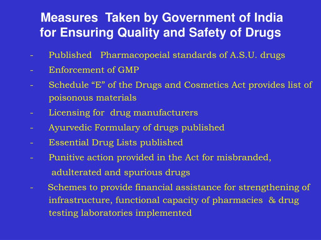 Measures  Taken by Government of India for Ensuring Quality and Safety of Drugs