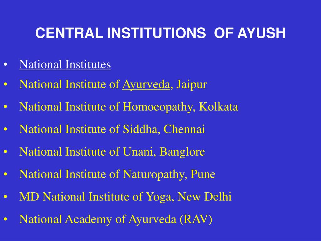 CENTRAL INSTITUTIONS  OF AYUSH