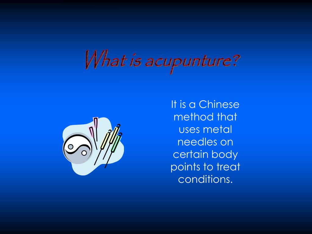 What is acupunture?
