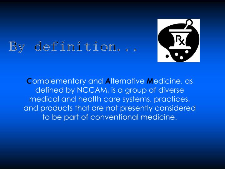 By definition...