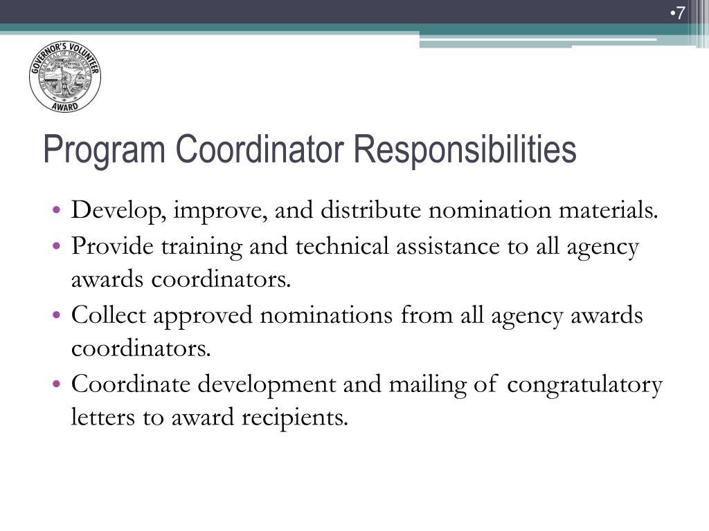 Develop, improve, and distribute nomination materials.