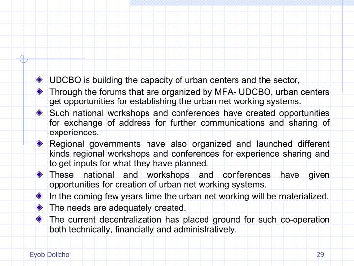 UDCBO is building the capacity of urban centers and the sector,