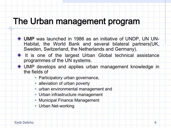 The Urban management program