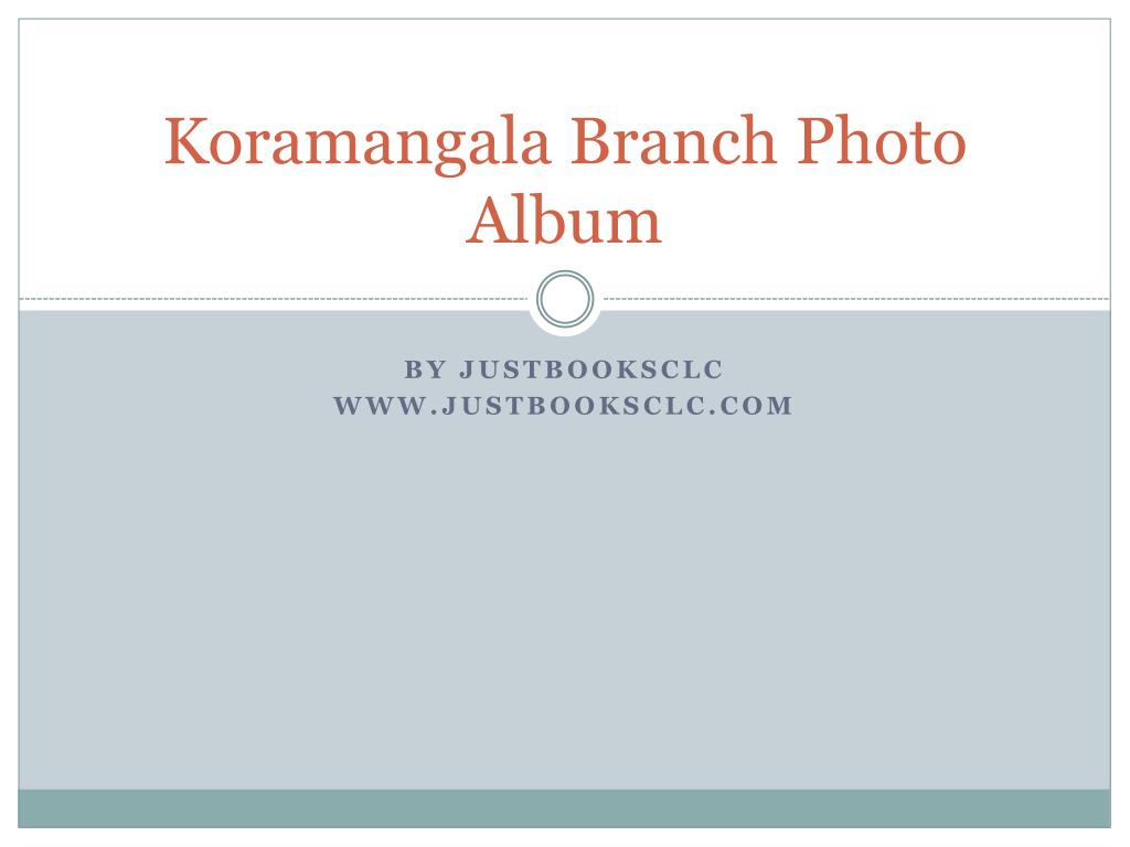 koramangala branch photo album l.