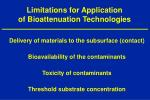 limitations for application of bioattenuation technologies