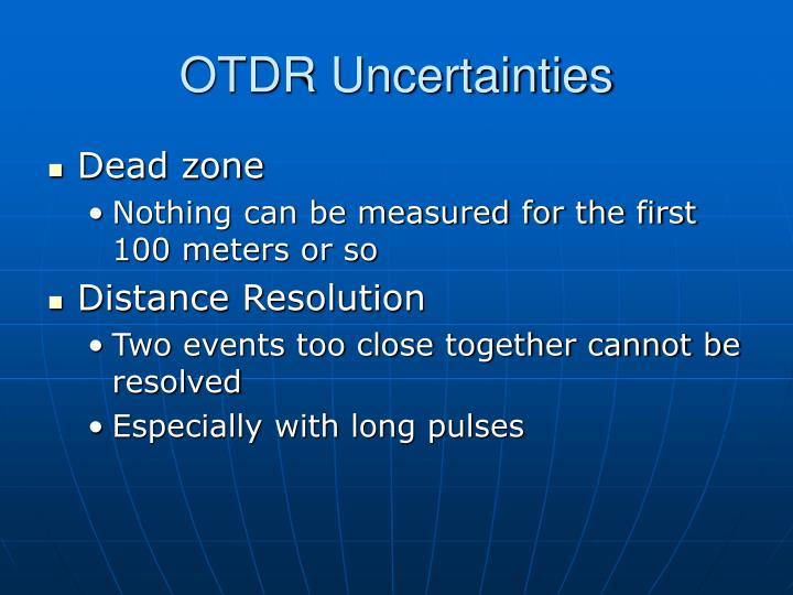 OTDR Uncertainties
