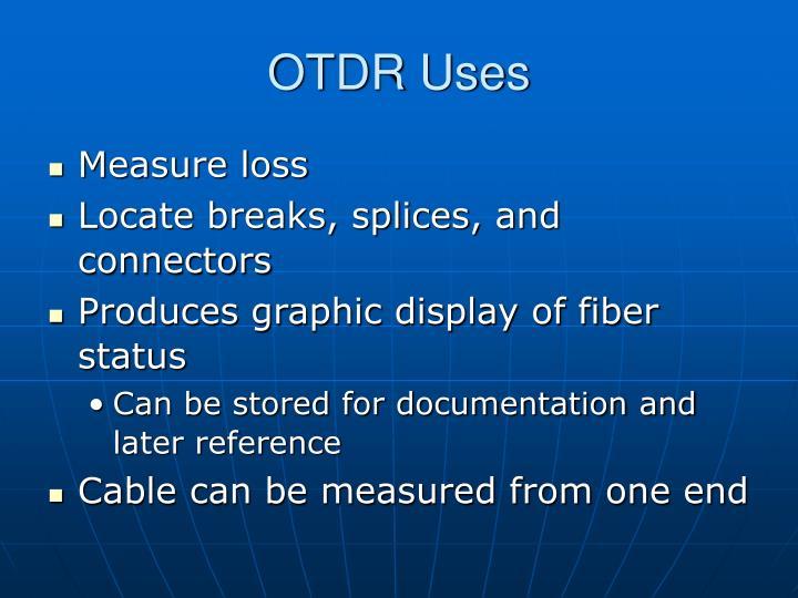 OTDR Uses