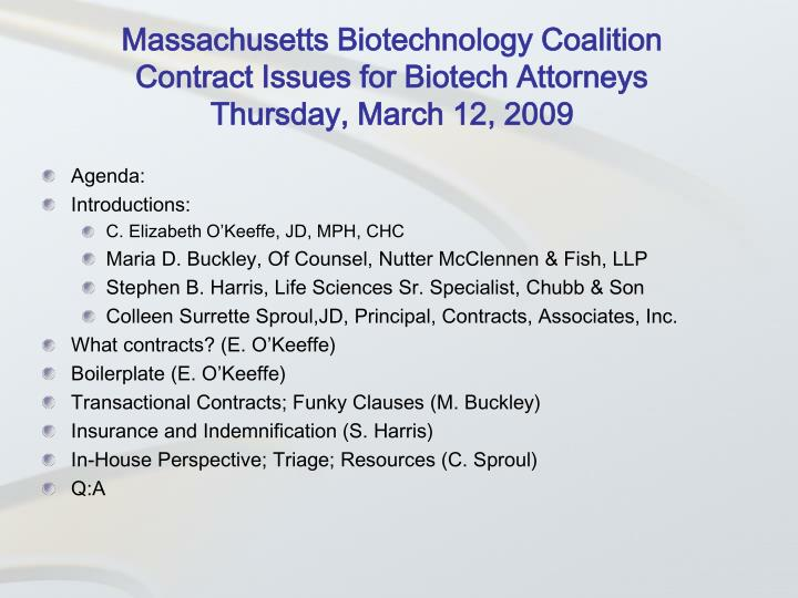 Massachusetts biotechnology coalition contract issues for biotech attorneys thursday march 12 2009