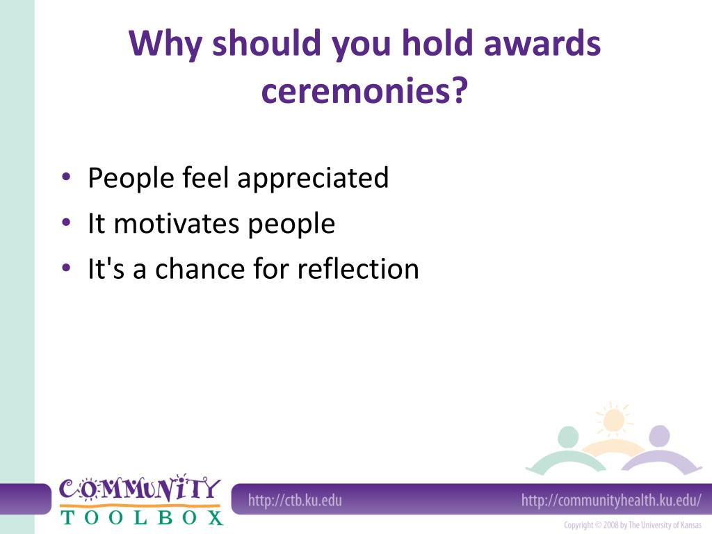 Why should you hold awards ceremonies?