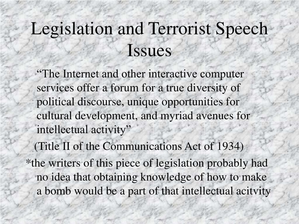Legislation and Terrorist Speech Issues