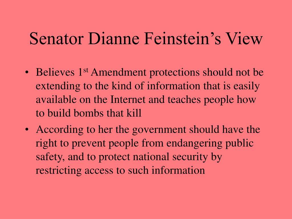 Senator Dianne Feinstein's View