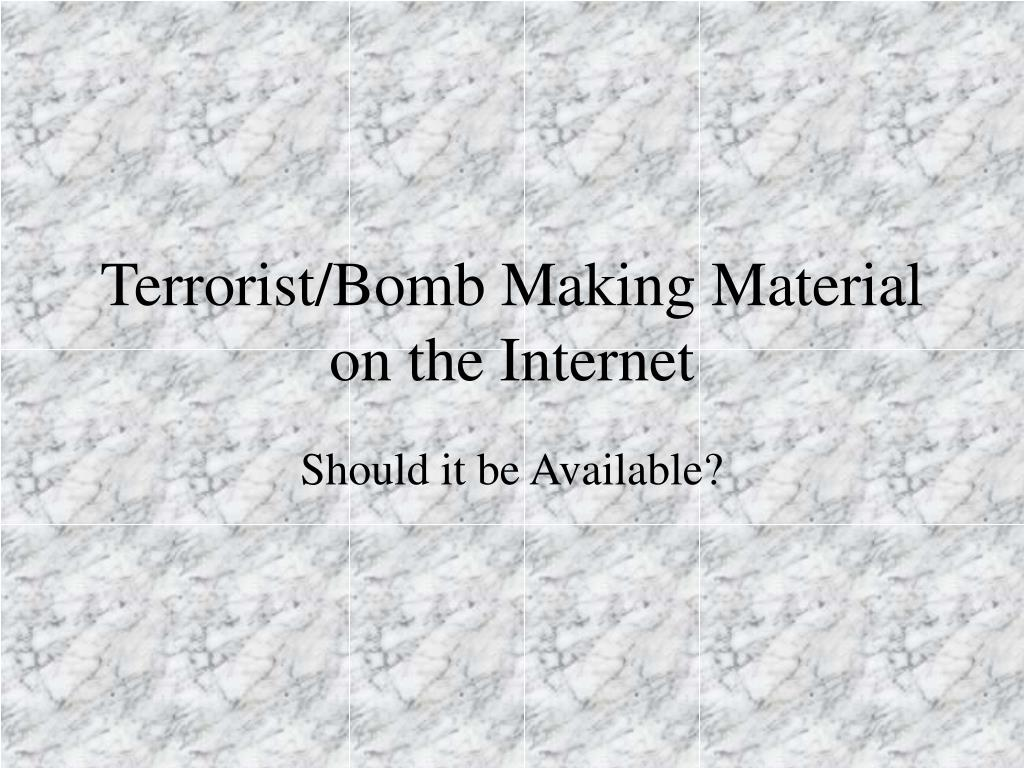terrorist bomb making material on the internet l.