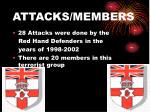 attacks members