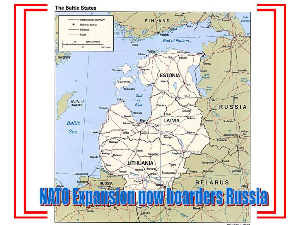 NATO Expansion now boarders Russia