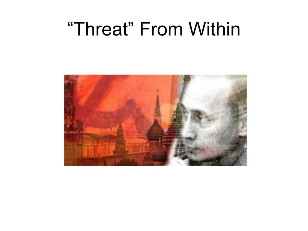 """Threat"" From Within"