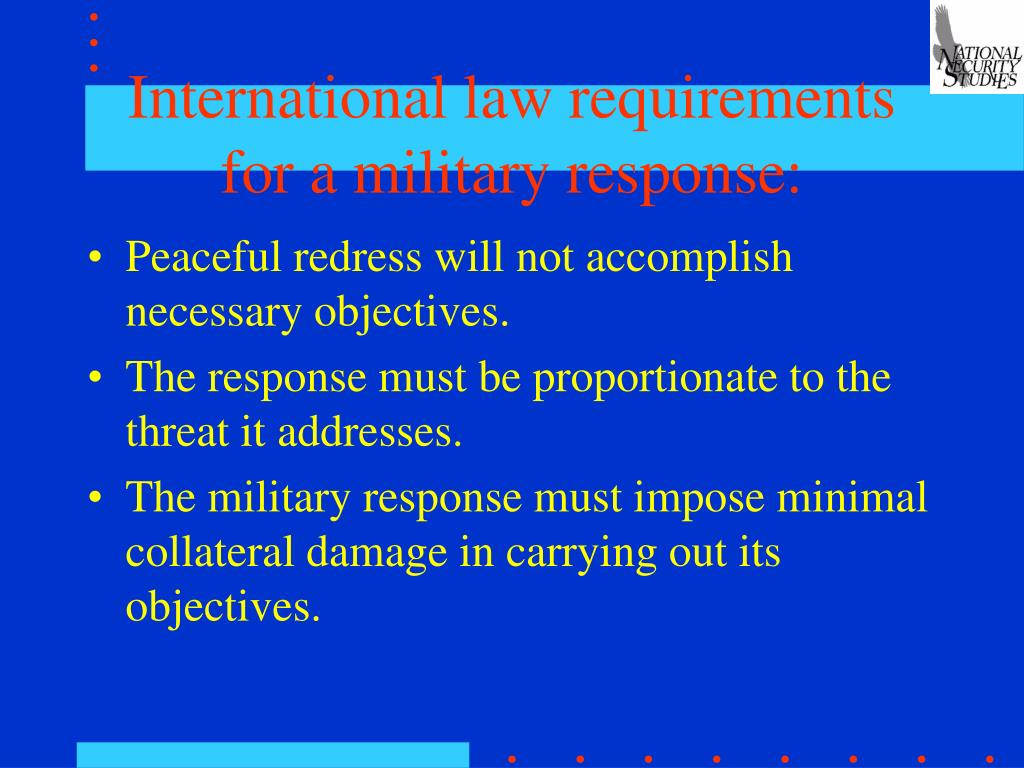 International law requirements for a military response: