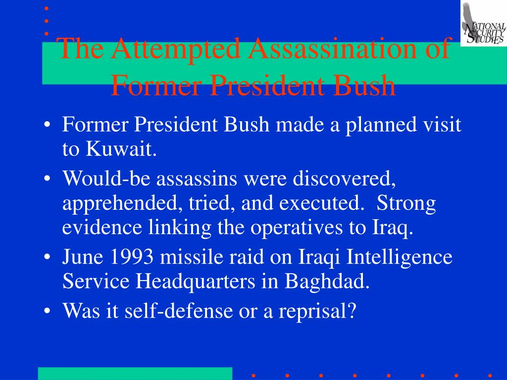 The Attempted Assassination of Former President Bush