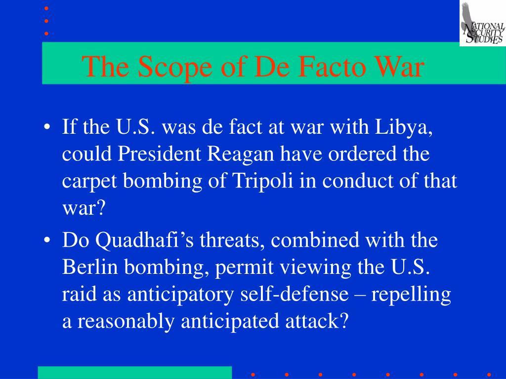 The Scope of De Facto War