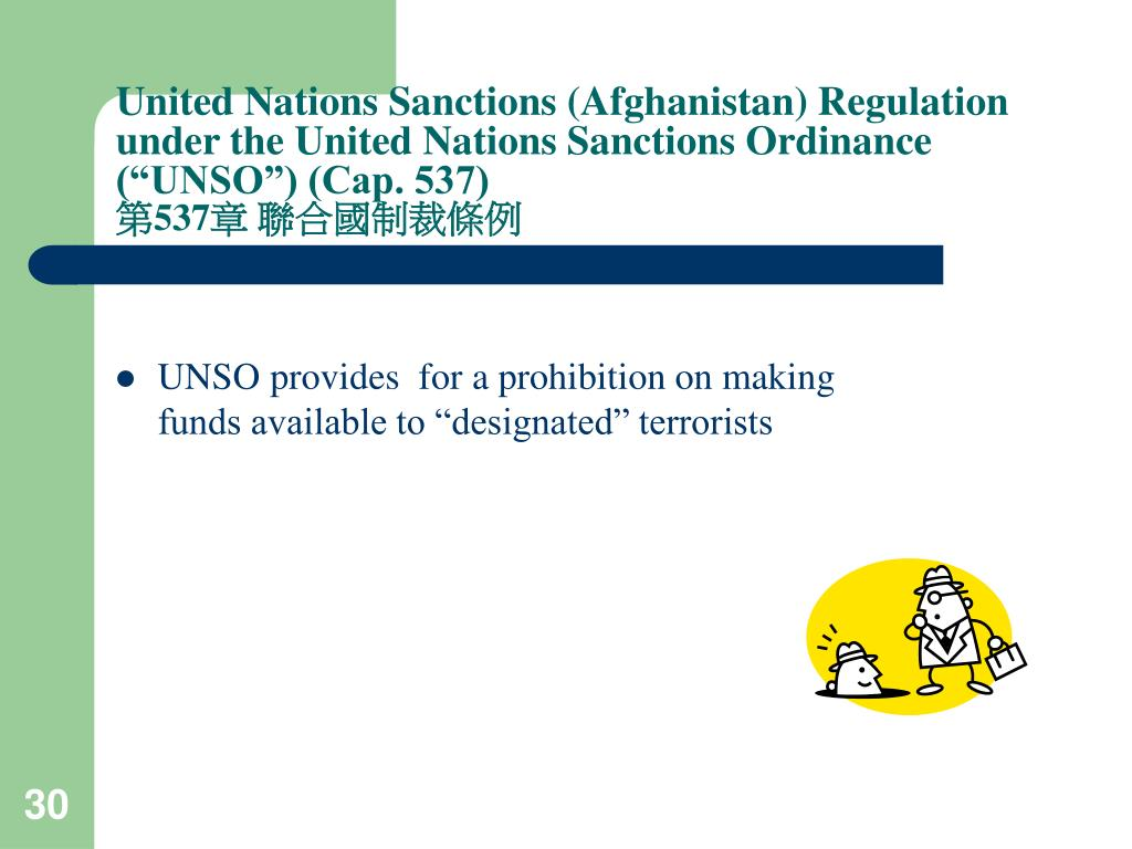 "United Nations Sanctions (Afghanistan) Regulation under the United Nations Sanctions Ordinance (""UNSO"") (Cap. 537)"