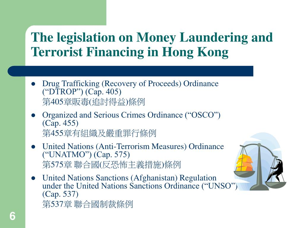 The legislation on Money Laundering and Terrorist Financing in Hong Kong