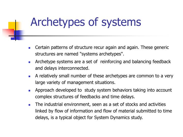 Archetypes of systems