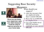 suggesting base security measures