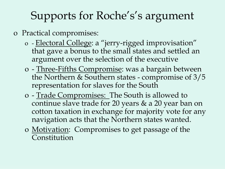 Supports for Roche's's argument