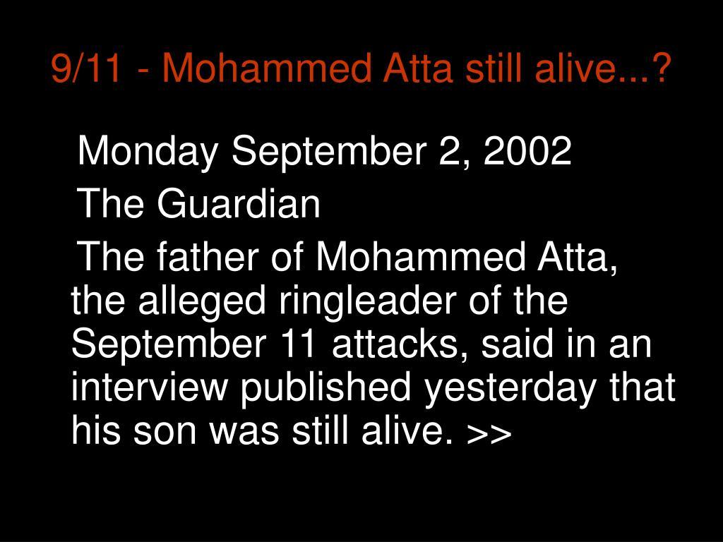 9/11 - Mohammed Atta still alive...?