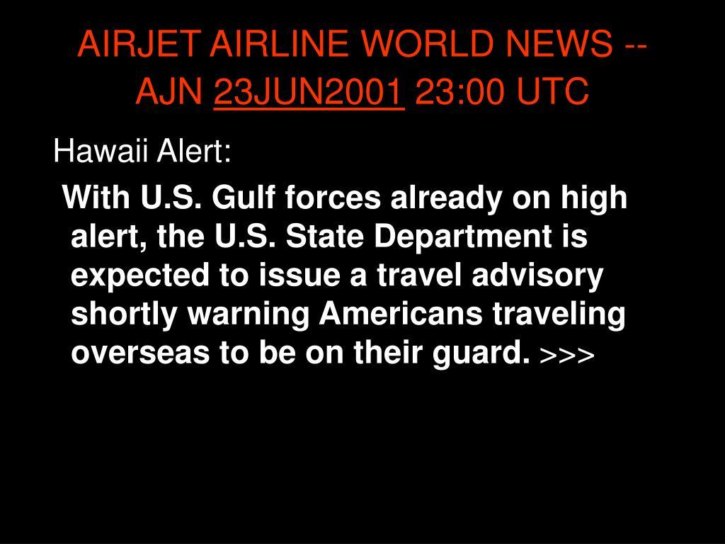 AIRJET AIRLINE WORLD NEWS -- AJN
