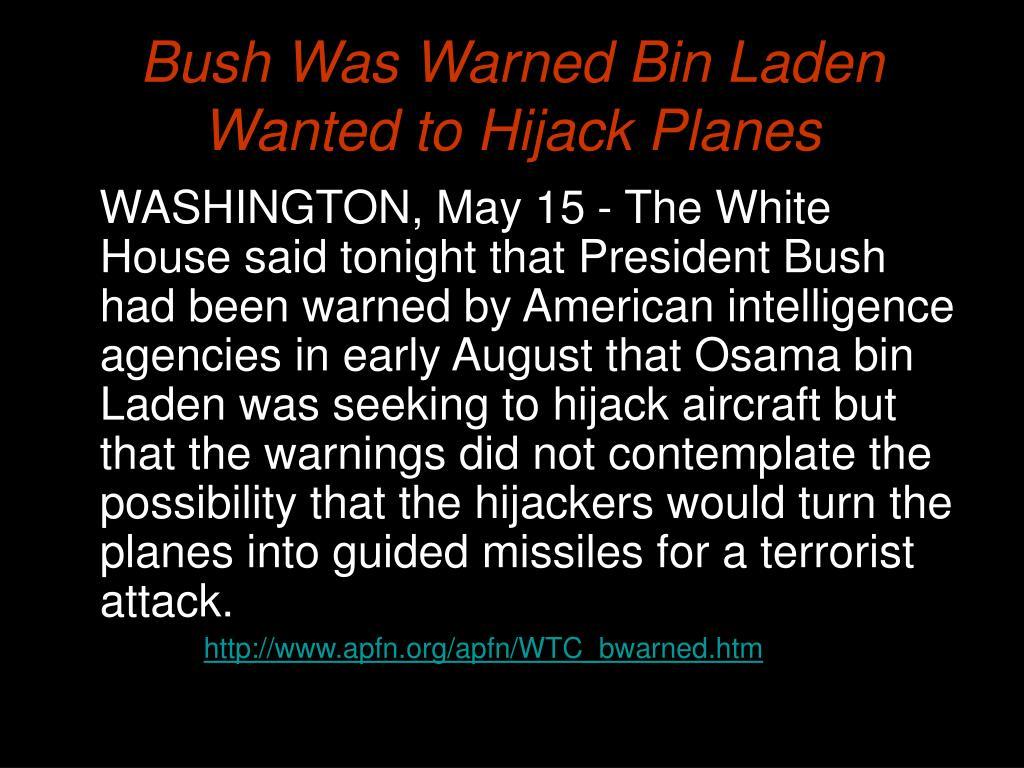Bush Was Warned Bin Laden Wanted to Hijack Planes