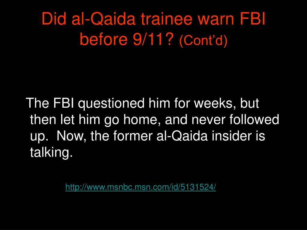 Did al-Qaida trainee warn FBI before 9/11?