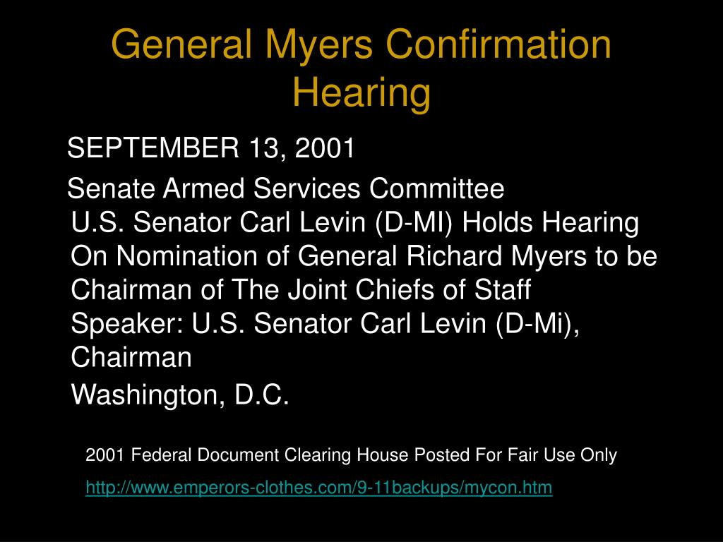 General Myers Confirmation Hearing