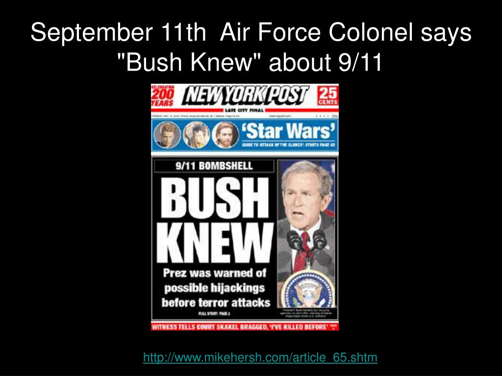 """September 11th  Air Force Colonel says """"Bush Knew"""" about 9/11"""