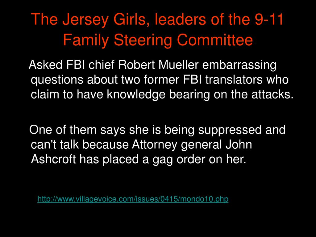 The Jersey Girls, leaders of the 9-11 Family Steering Committee