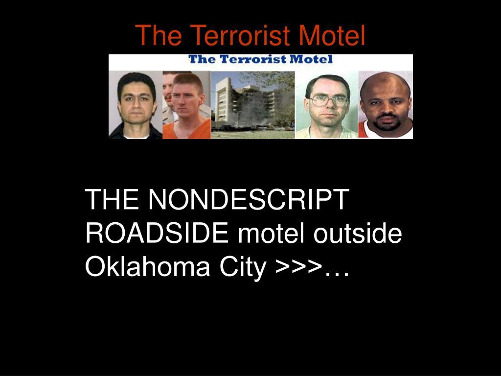 The Terrorist Motel