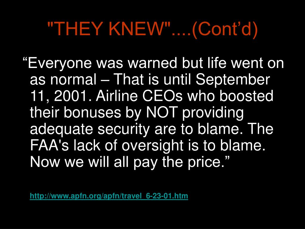 """""""THEY KNEW""""....(Cont'd)"""