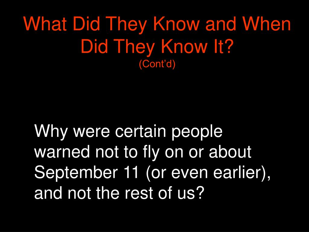 What Did They Know and When Did They Know It?
