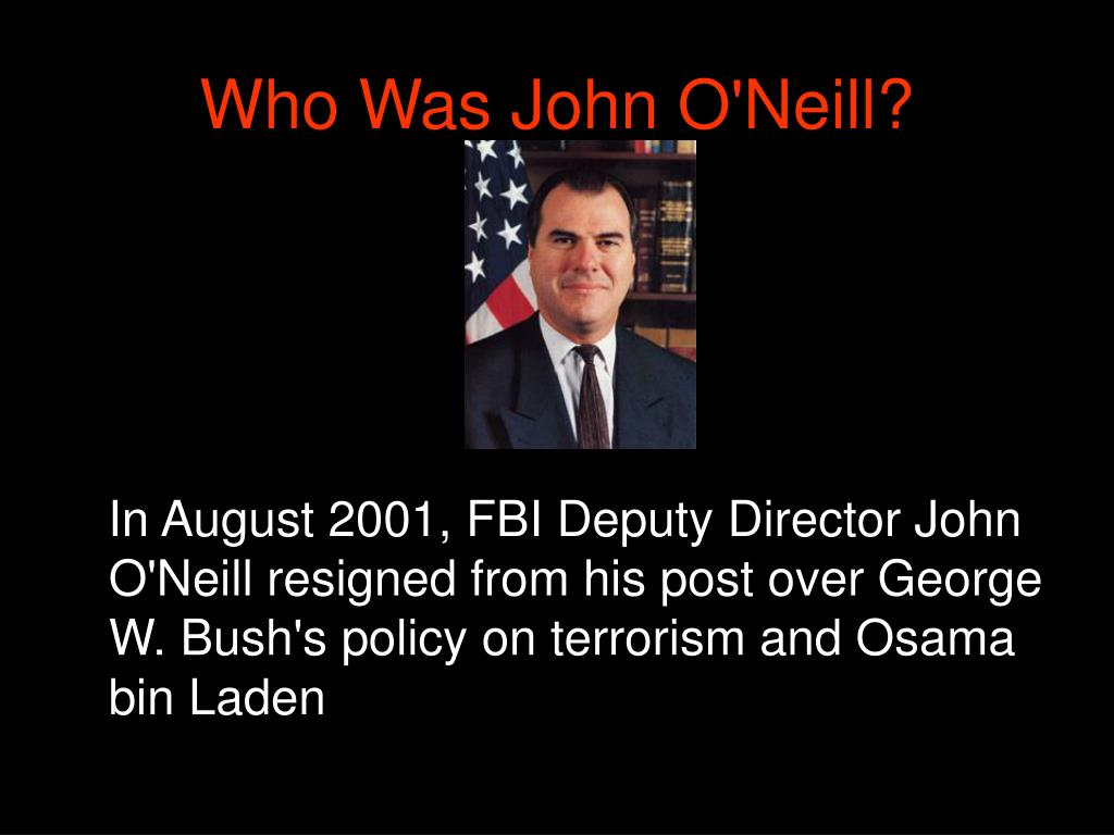Who Was John O'Neill?