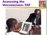 assessing the unconscious tat