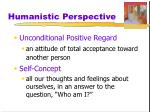 humanistic perspective3